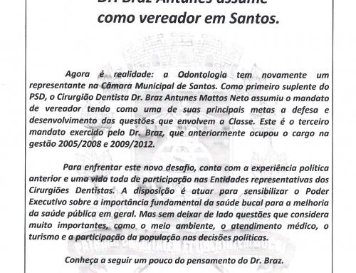 Agora é realidade: A Odontologia tem novamente um representante na Câmara Municipal de Santos