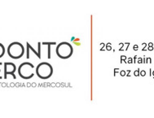 26 a 28 de abril Foz do Iguaçu recebe o VII OdontoMerco