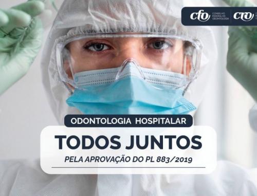 Categoria unida pela regulamentação nacional da Odontologia Hospitalar